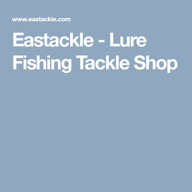 Eastackle - Lure Fishing Tackle Shop