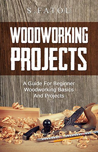 Unique Amazoncom Woodworking Beginners Guide Master