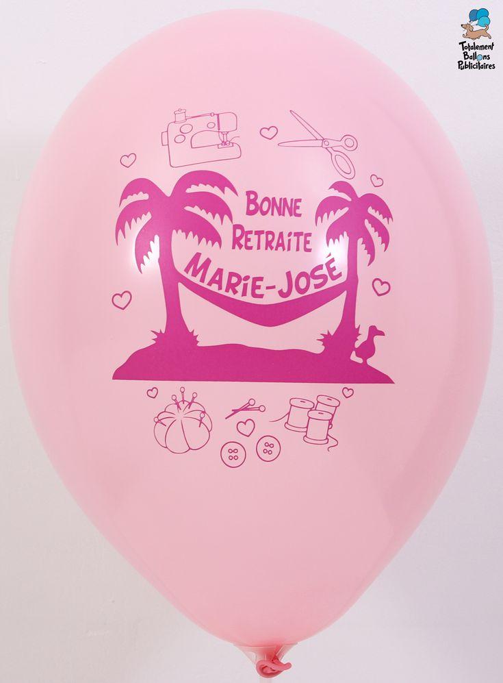 Ces ballons 100% personnalisés ont été réalisés pour le départ à la retraite de Marie-José qui œuvrait dans la couture d'où le petit rappel sympa de son ancienne activité.