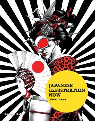 Japanese Illustration Now by Cristian Campos https://www.amazon.com/dp/0500289700/ref=cm_sw_r_pi_dp_uH9AxbK3FETYY