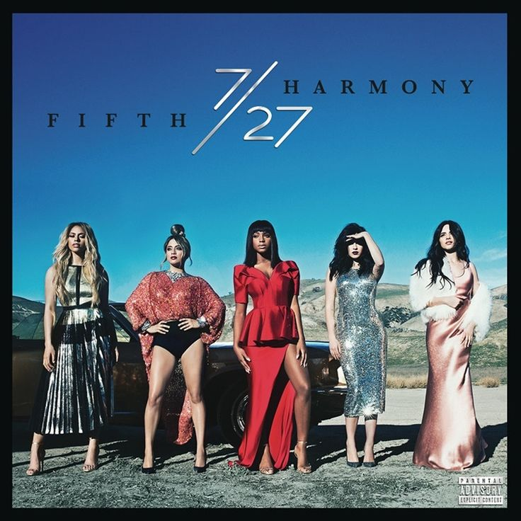 Fifth Harmony 7/27 on LP Chart topping sensations, Fifth Harmony, will set the summer on fire again in 2016 with the release of their sophomore album 7/27 (a reference to the date the group formed) fe