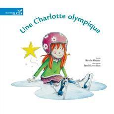On parle de «Une Charlotte olympique » sur le blogue Coup De Pouce!
