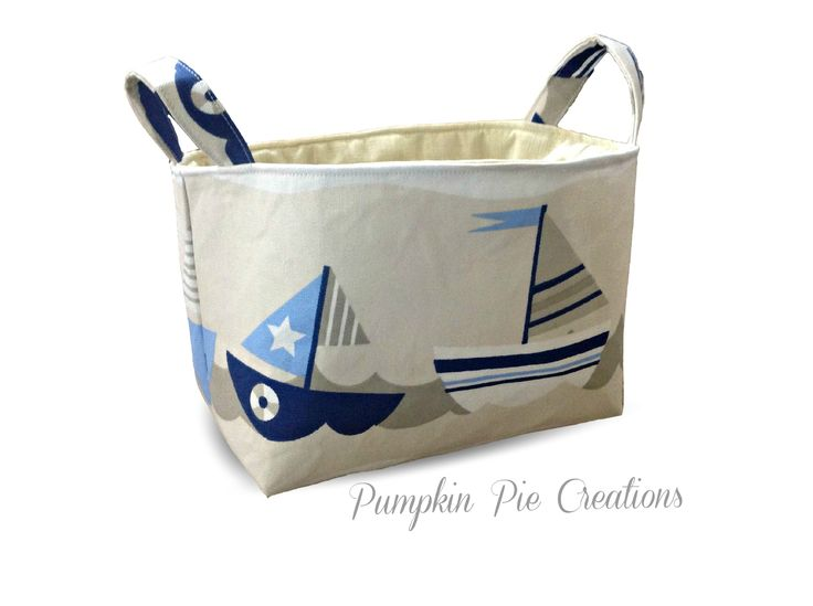Nautical Sailing Boat Fabric Storage Basket Organiser. Perfect nursery decor or baby shower gift. Handmade in Melbourne, Australia  https://www.etsy.com/au/listing/218798340/fabric-storage-organiser-bin-basket?ref=shop_home_active_2&ga_search_query=nautical
