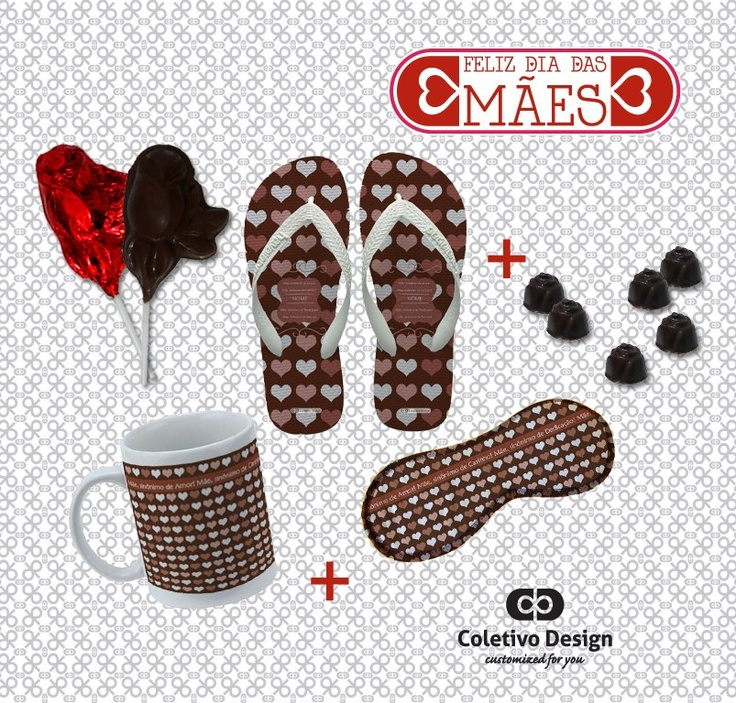 Dia das Mães - Customized For You  Coletivo Design - Caneca Personalizada + Chinelo Personalizado + Máscara de Dormir Personalizada + 2 Pirulitos de Chocolate + 6 Bombons