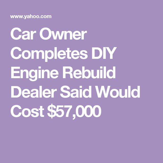 Car Owner Completes DIY Engine Rebuild Dealer Said Would Cost $57,000