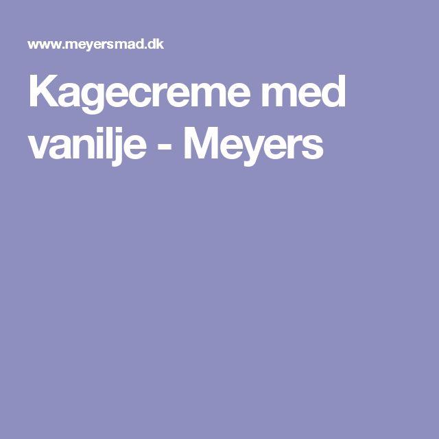 Kagecreme med vanilje - Meyers