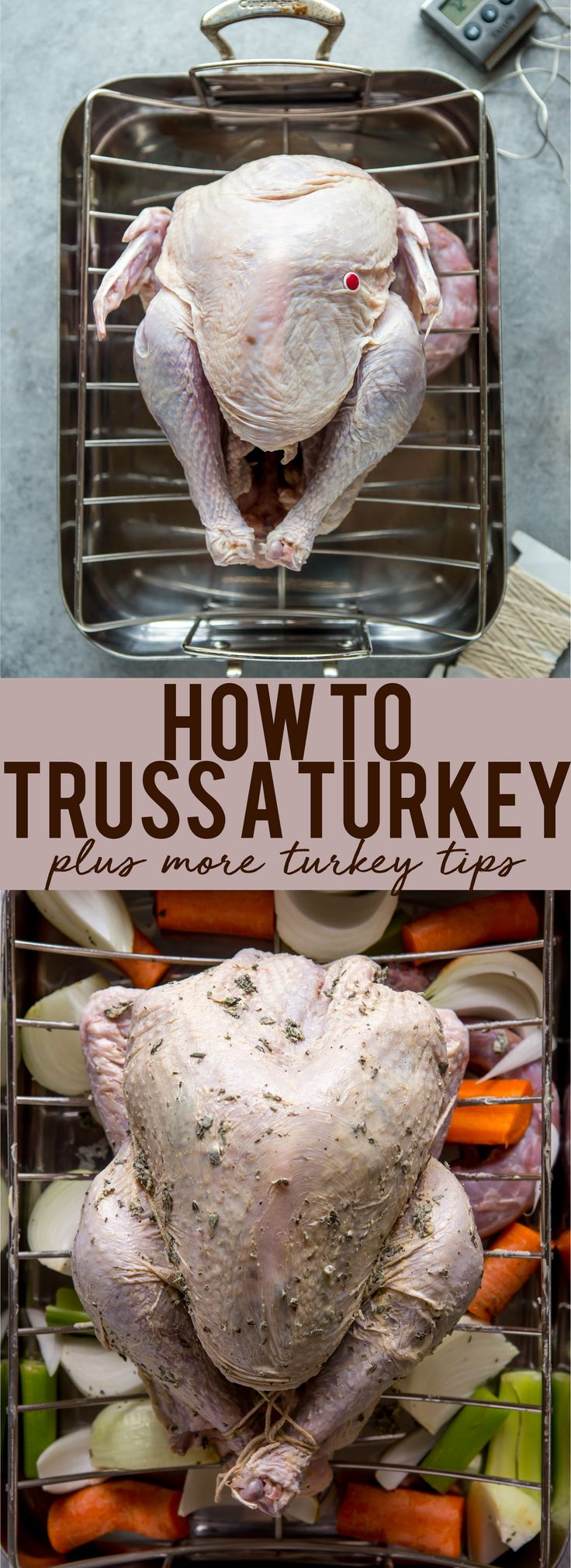 How to truss a turkey | How to prepare a turkey | How to tie a Turkey | Turkey Tips | Tips for first time hosting thanksgiving | How to make a turkey