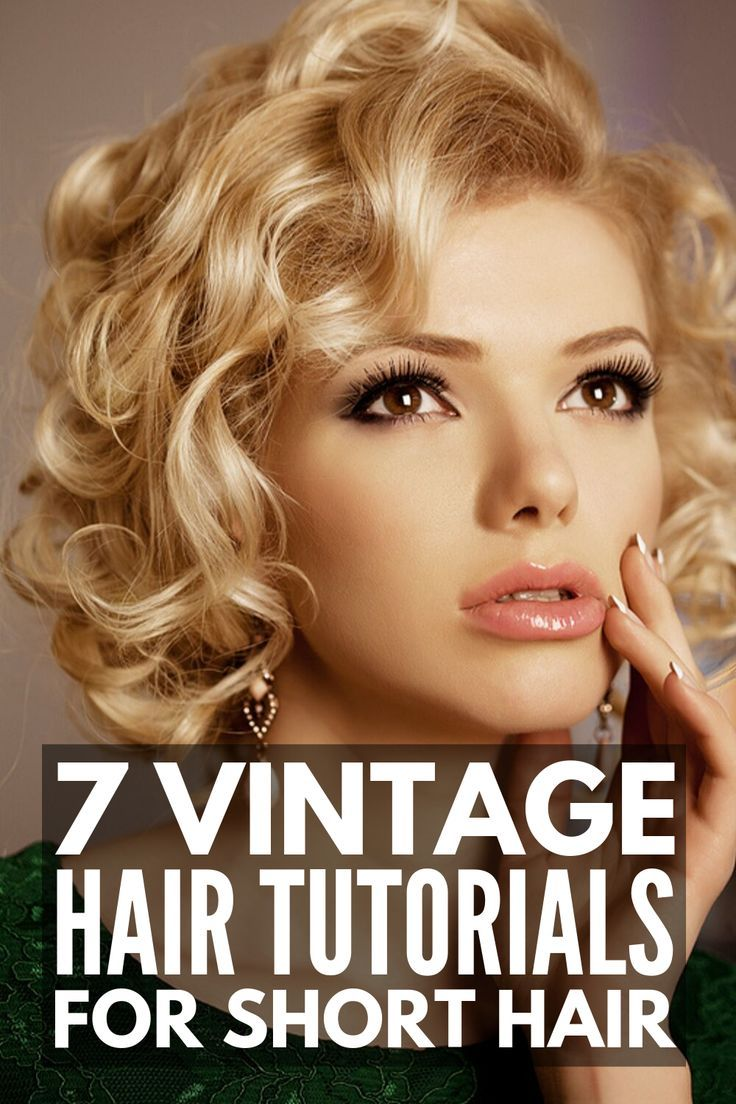 30 Step By Step Vintage Hairstyles For All Hair Lengths Retro Hairstyles Tutorial How To Curl Short Hair Hair Styles