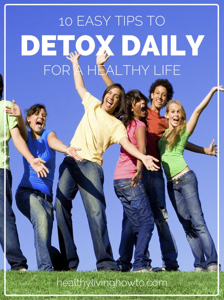 10 Tips to Detox Daily for a Healthy Life | healthylivinghowto.com