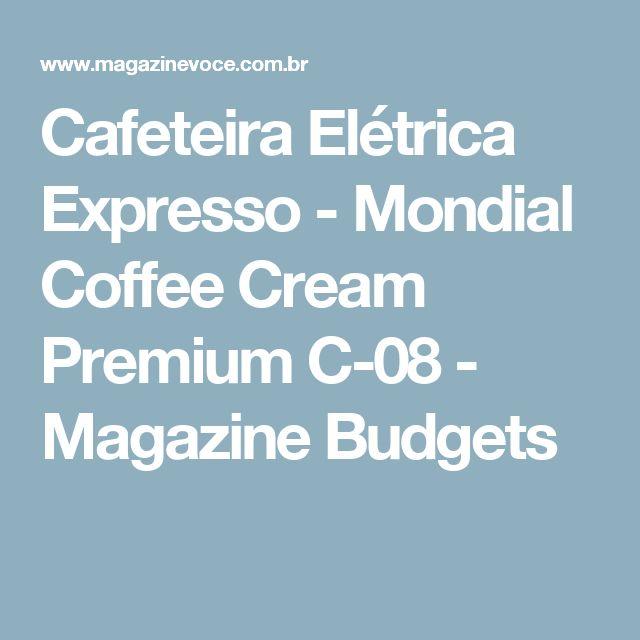 Cafeteira Elétrica Expresso - Mondial Coffee Cream Premium C-08 - Magazine Budgets
