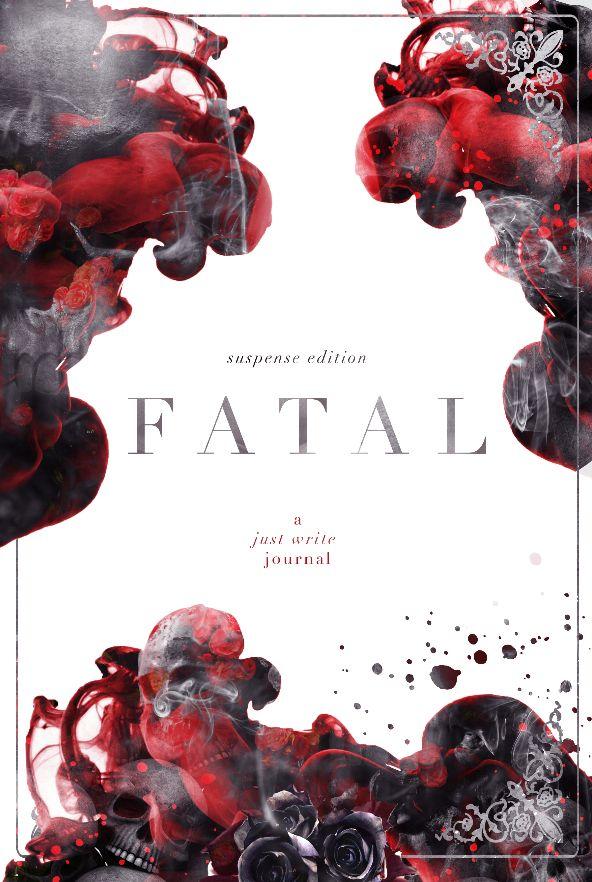 Fatal a Just Write Journal Cover Design: Mae I Design