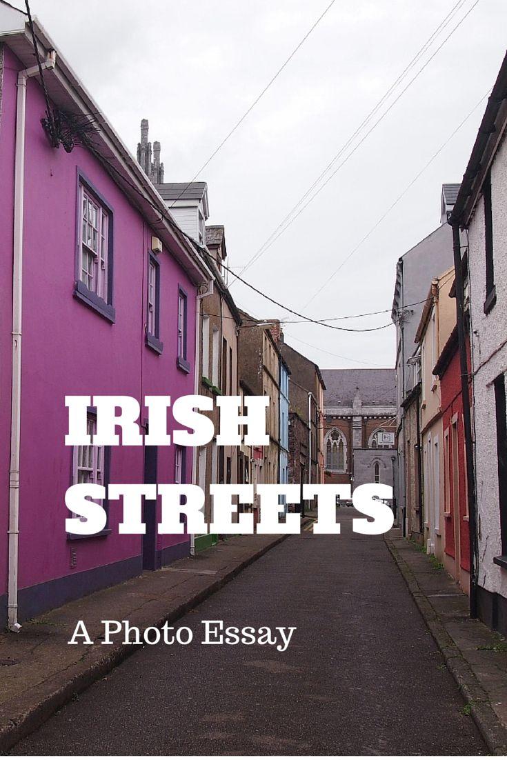 Irish Streets - a photo essay showcasing the beautiful streets of Ireland.