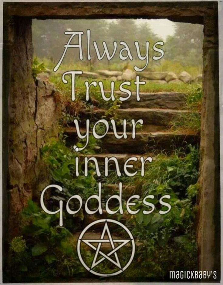 Always Trust your inner Goddess
