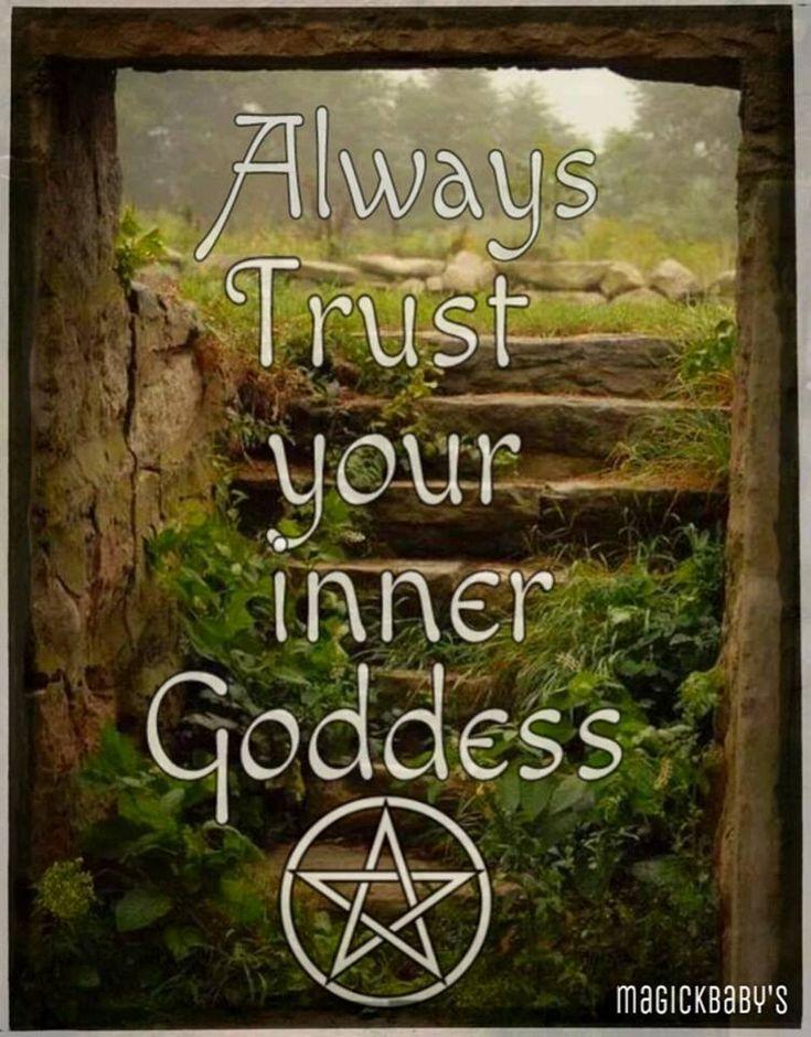 Always Trust your inner Goddess