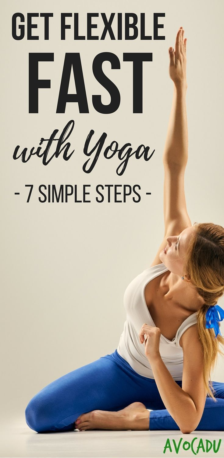 Get more flexible, faster with yoga. These tips for beginners will help you increase your flexibility fast! http://avocadu.com/get-flexible-fast-yoga/