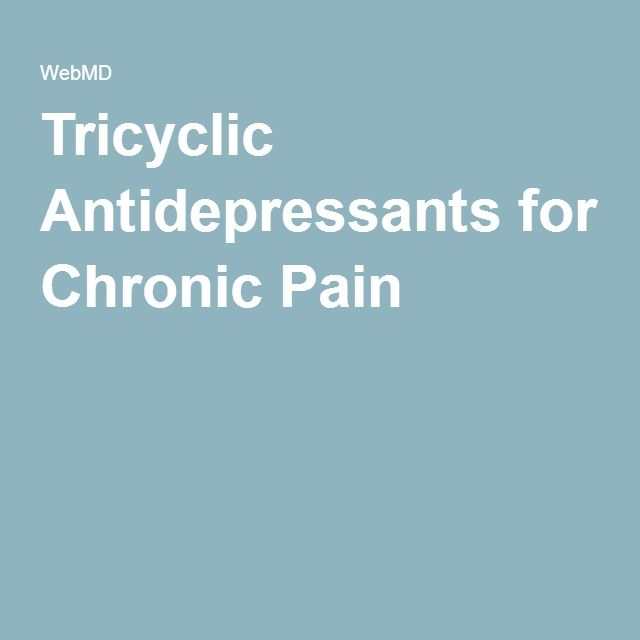 Tricyclic Antidepressants for Chronic Pain