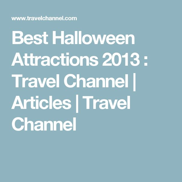 Best Halloween Attractions 2013 : Travel Channel | Articles | Travel Channel
