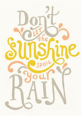 sometimes I just can't help it.  curse you, sweet beautiful sunshine!