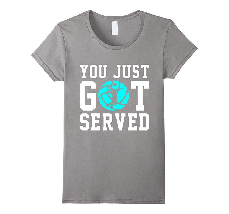 You Just Got Served Volleyball Funny Shirt Gift