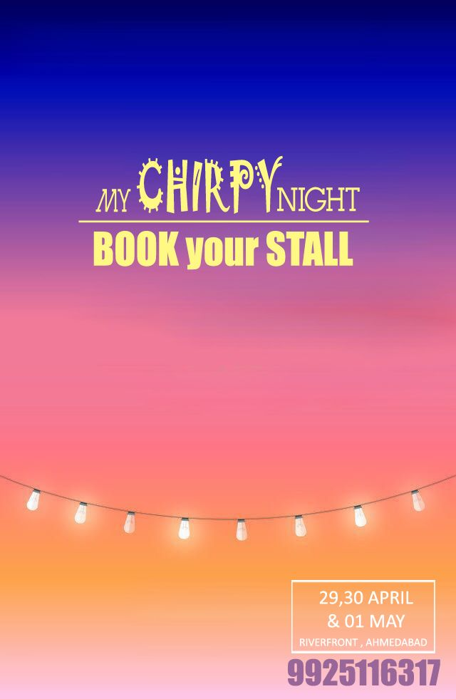 Join Summer Night ‪#‎FleaMarket‬ at RiverFront Ahmedabad.  ‪#‎MyChirpyBurpy‬ Night on 29, 30 April & 01 May. Book Your Stall and Take this opportunity to prove your business skills.