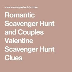 Romantic Scavenger Hunt and Couples Valentine Scavenger Hunt Clues