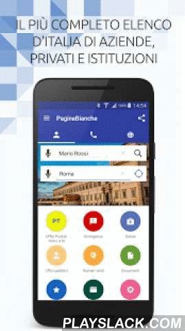 "PagineBianche - Who Is Calling  Android App - playslack.com ,  The free app PagineBianche will let you know the name of who is calling you and quickly find all the phone numbers, addresses and other information of individuals, businesses, professionals and institutions Italian.With the ""Find out who is calling you"" you know immediately who is calling: the app look for the number in the phone book of PagineBianche and (if available) sends you a notification with the name on!With the app you…"