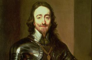 Charles I (reigned 1625-1649) was famous for losing the English Civil War.    The king was gallant and brave, but his wife Queen Henrietta Maria would sometimes countermand her husband's military orders!
