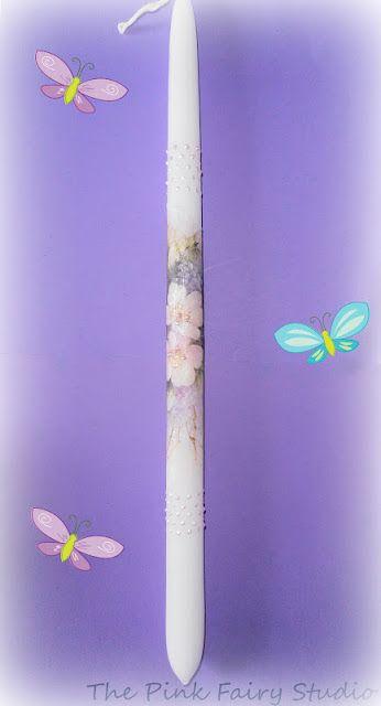 The Pink Fairy Studio : Οι πρώτες μου λαμπάδες!!!!!!!