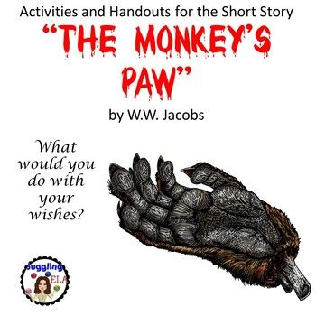 the monkeys paw by w.w. jacobs essay This sequence of process-based writing lessons leans heavily on insights from a  close reading of the short story, the monkey's paw by ww jacobs across.