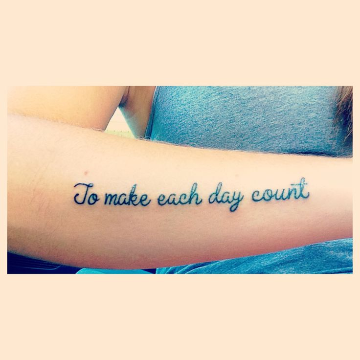 """My titanic tattoo """"To make each day count"""""""