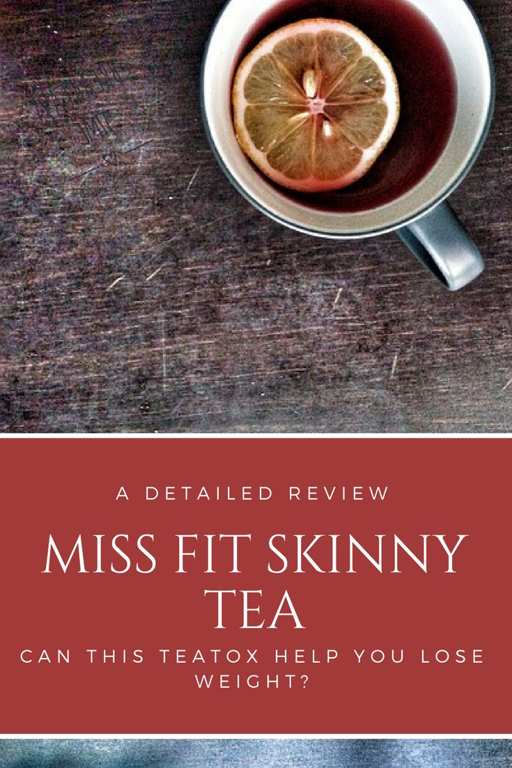 Then check out these 5 facts you NEED to know about Miss Fit Skinny Tea.