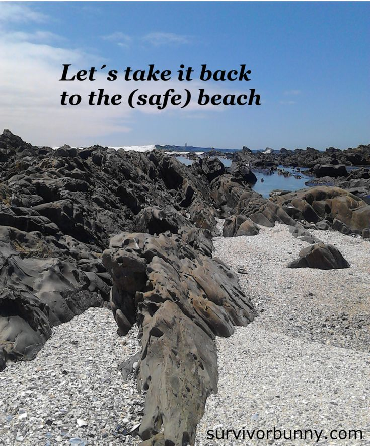 When did the beach become so fraught with danger? Read about hyper-awareness on survivorbunny.com
