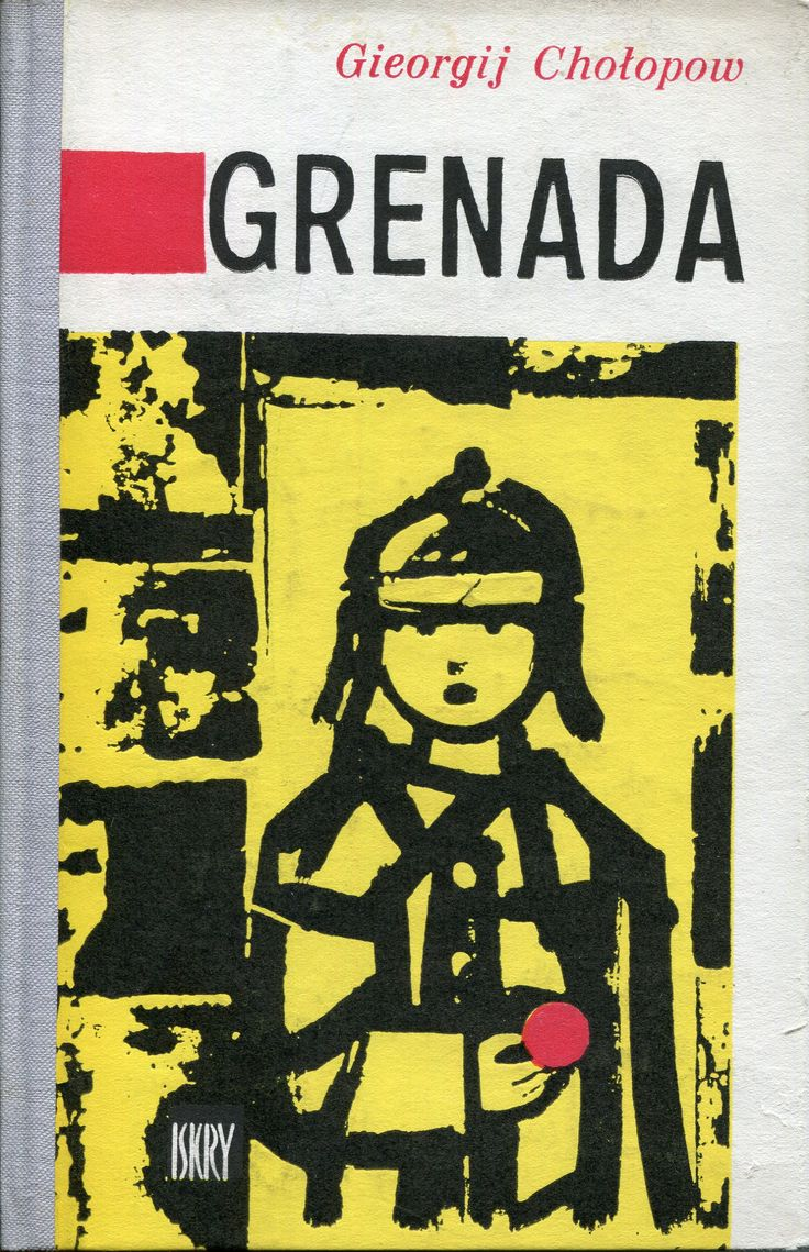 """""""Grenada"""" Gierorgij Chołopow Translated by Stanisław Nowacki Cover by Jerzy Jaworowski Published by Wydawnictwo Iskry 1963"""