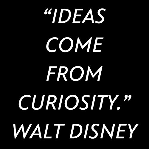 Stay curious.
