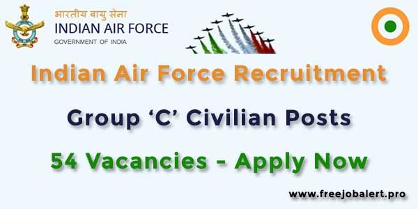 Apply Online for the Latest Vacancies announced under Indian Air Force Direct Recruitment 2018 for 54 Group 'C' Civilian Posts. Check out all the free job alert details, eligibility, age limit, educational qualifications, application fees, selection process, important dates & links with Official Notification / Advt. in PDF format.