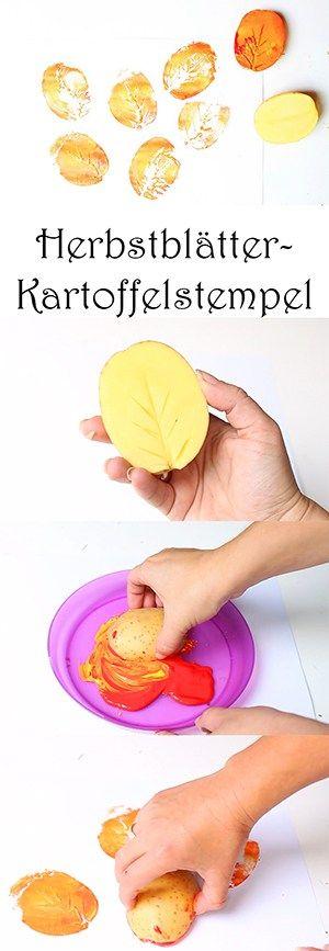 Malen mit Kindern im Herbst - Herbstblätter Kartoffelstempel - Blätter ganz einfach stempeln - Kartoffelstempel selber machen im Kindergarten