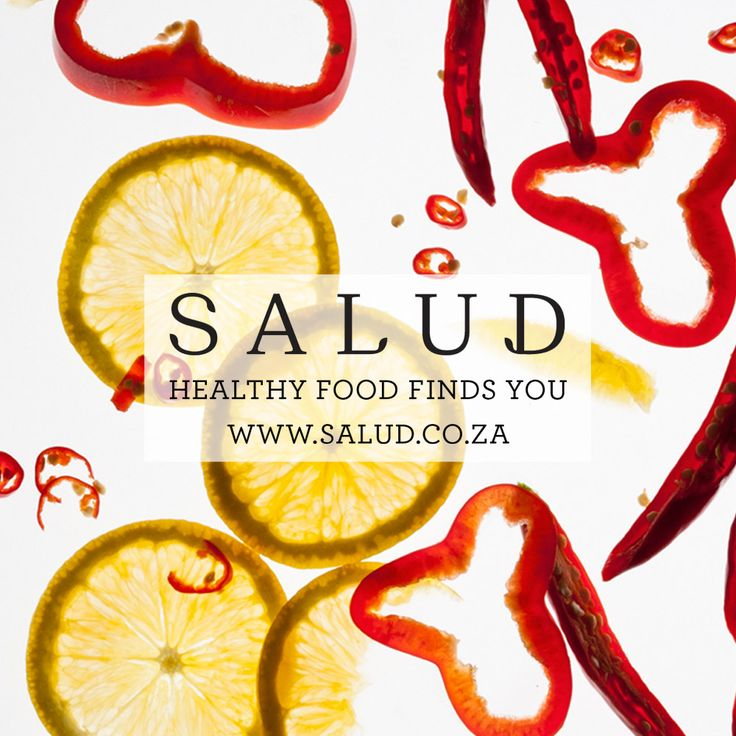 Healthy eating starts here. www.salud.co.za