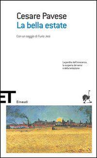 Cesare Pavese - La bella estate