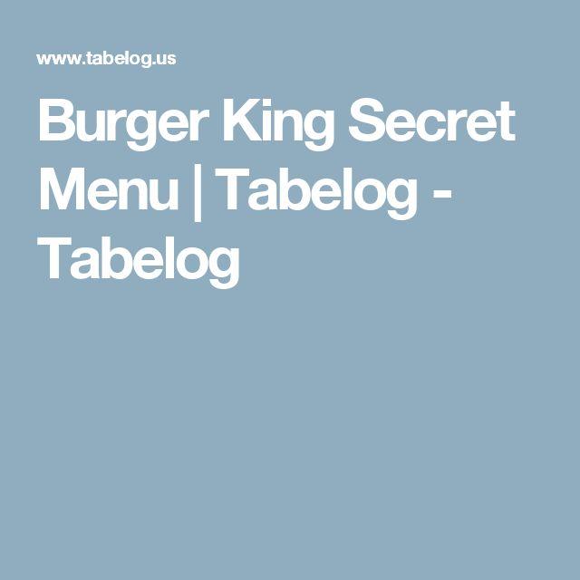 Burger King Secret Menu | Tabelog - Tabelog