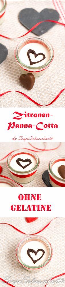 Zitronen-Panna-Cotta (ohne Gelatine) – Lemon panna cotta (no gelatin) | Süße Sachen Selber machen | Sonjasahneschnitte  Schnelles Dessert, dass nicht nur am Valentinstag schmeckt, sondern Sommer wie Winter ein toller schnell zubereiteter Nachtisch ist. Das Rezept ist ganz einfach und kommt ohne Gelatine aus.  #food #vegetarianfood #pannacotta #dessert #easyrecipe #rezept #Nachtisch #dessert #einfacherezepte #schnellerNachtisch #kidsfood #valentinstag #muttertag #mothersday #valentinsday