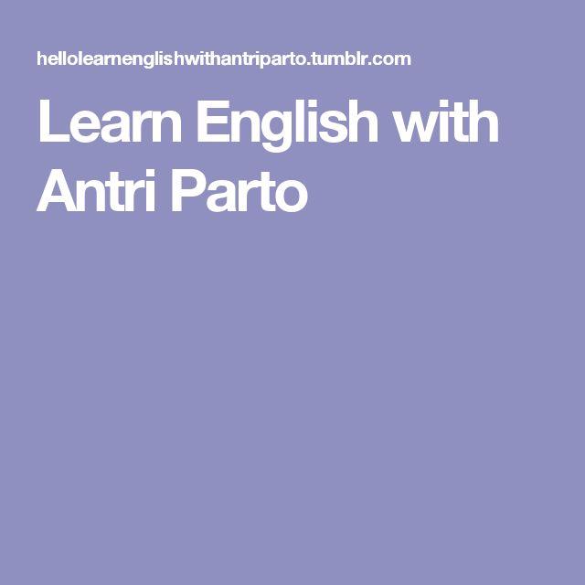 Learn English with Antri Parto