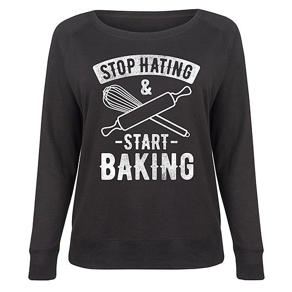Festuvius Plus Black 'Stop Hating & Start Baking' Slouchy Pullover ($25) ❤ liked on Polyvore featuring plus size women's fashion, plus size clothing, plus size tops and plus size