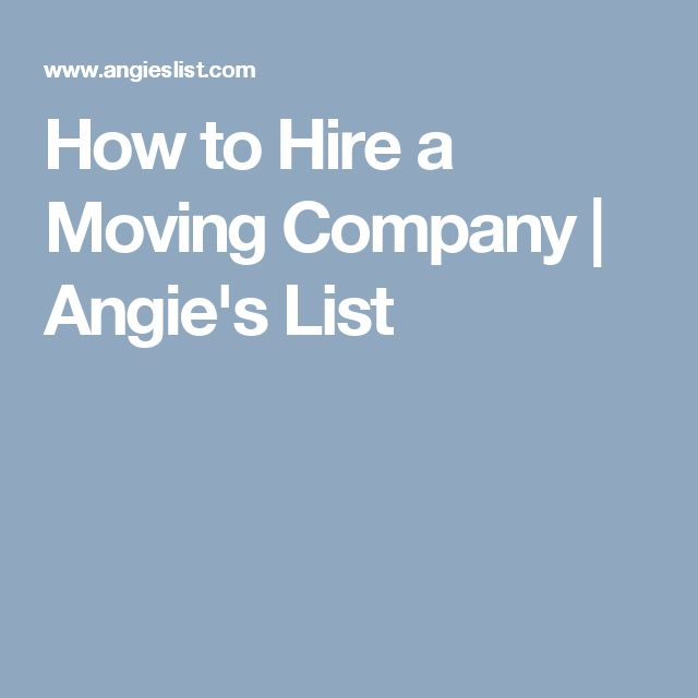 How to Hire a Moving Company | Angie's List