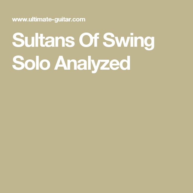Sultans Of Swing Solo Analyzed