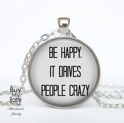 BE HAPPY-  Quote tekst medaillon ketting