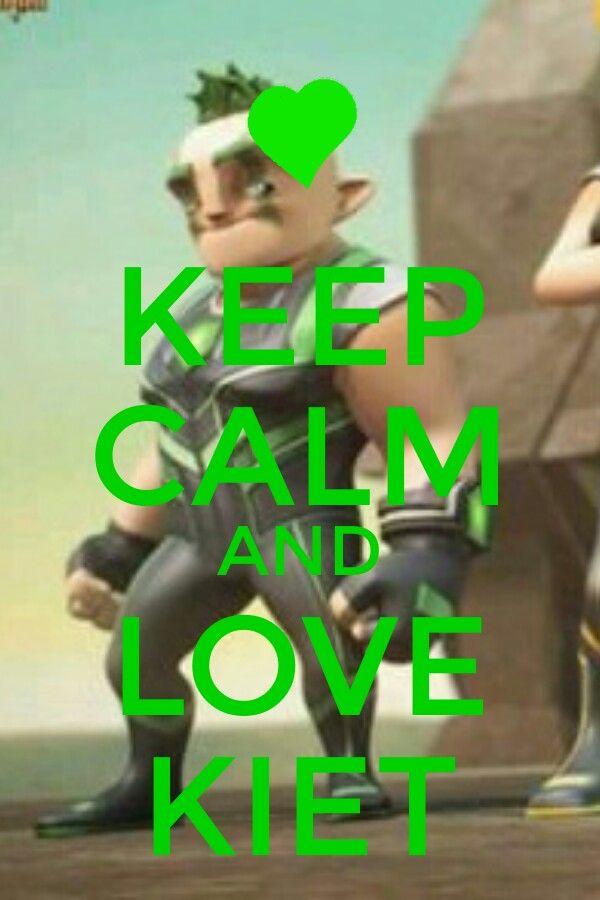 Keep calm and love Kiet