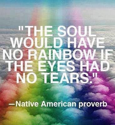 Rainbow quote via Carol's Country Sunshine on Facebook