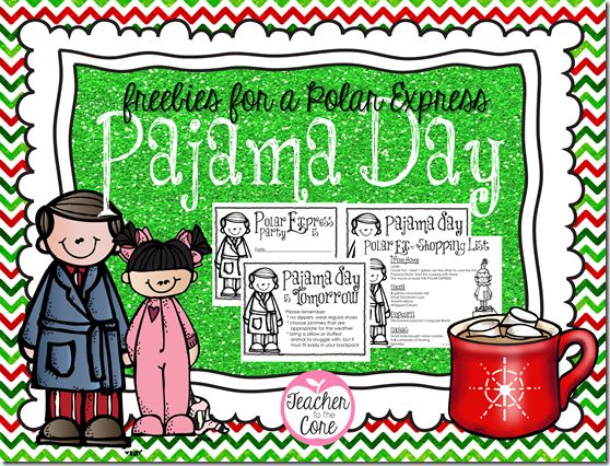 Polar Express, Pajama Day,Hot Cocoa tips and a Freebie PJ Day letter!!!!