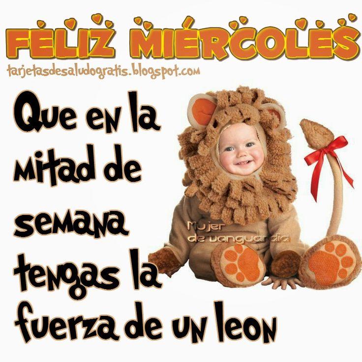 Tarjetas de saludo gratis: Feliz miércoles! Que tengas la fuerza de un león!