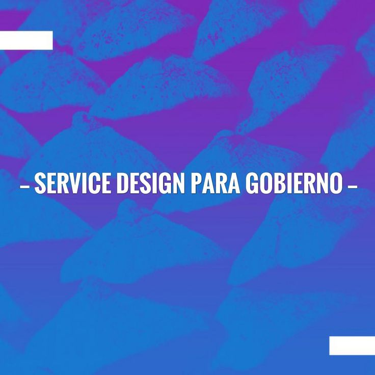 Go ahead and give this a read 🙂 Service Design para Gobierno http://designthinkersgroup.net/2013/11/30/service-design-para-gobierno/?utm_campaign=crowdfire&utm_content=crowdfire&utm_medium=social&utm_source=pinterest